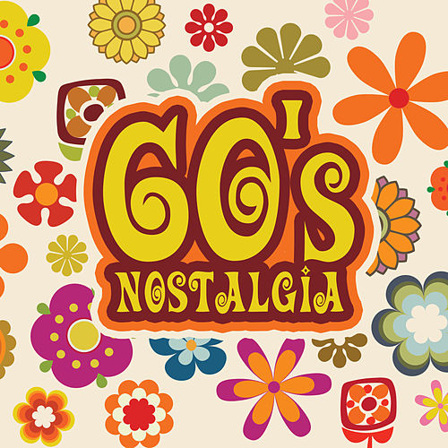 60s Nostalgia by Various Artists