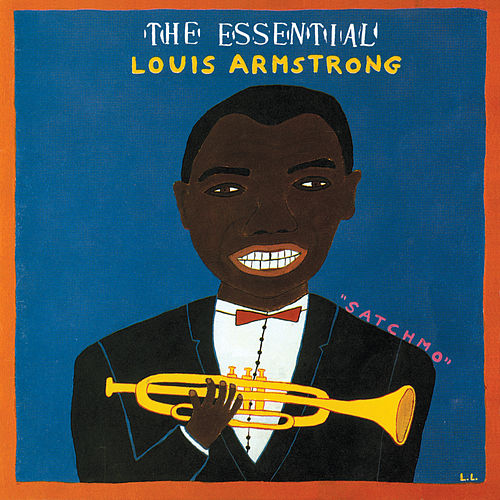 The Essential Louis Armstrong de Louis Armstrong