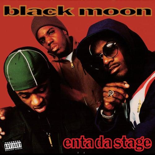 Enta Da Stage by Black Moon