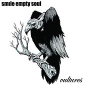 Vultures (explicit) by Smile Empty Soul