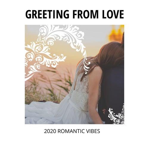 Greeting from Love - 2020 Romantic Vibes de Urban Love