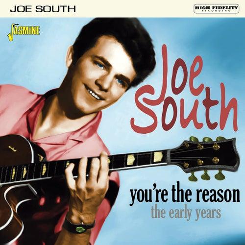 You're the Reason: the Early Years de Joe South
