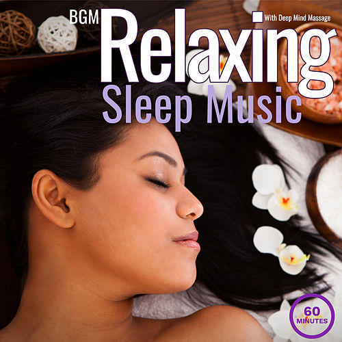 Relaxing Sleep Music With Deep Mind Massage de Giacomo Bondi