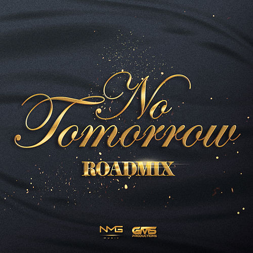 No Tomorrow (Road Mix) by Kerwin Du Bois