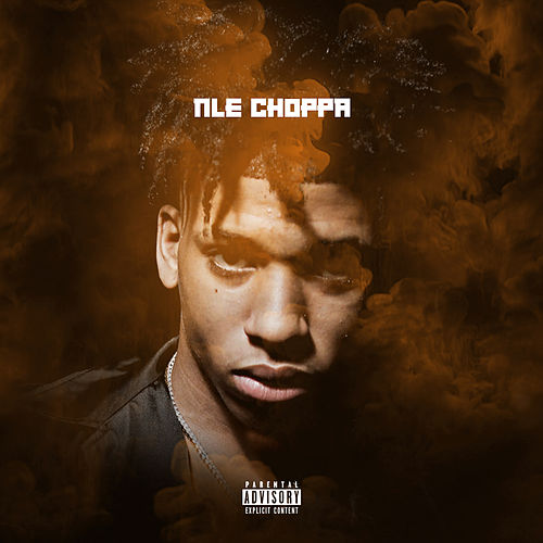 NLE Choppa di NLE Choppa