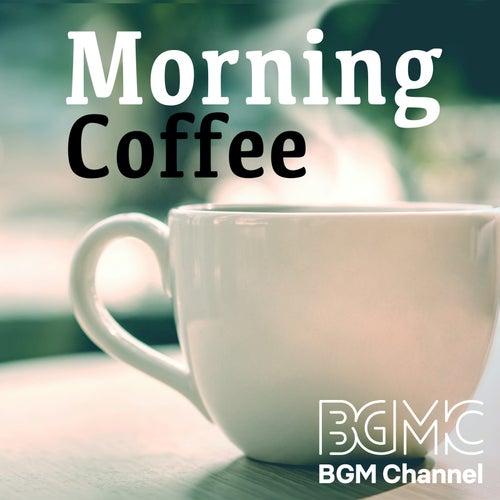 Morning Coffee de BGM channel