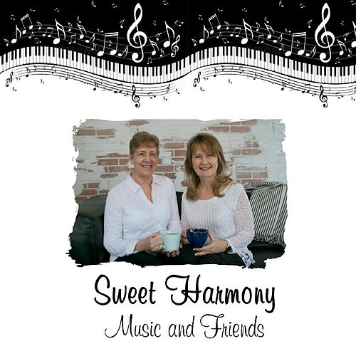 Music and Friends de Sweet Harmony