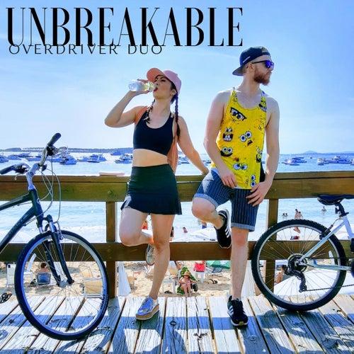 Unbreakable de Overdriver Duo