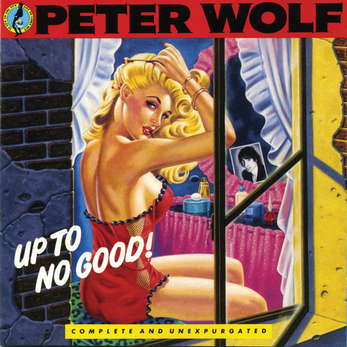 Up To No Good de Peter Wolf