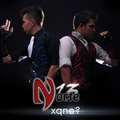 Xqno? by Norte 13