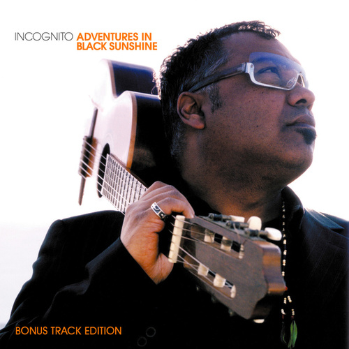 Adventures In Black Sunshine (Bonus Track Edition) van Incognito