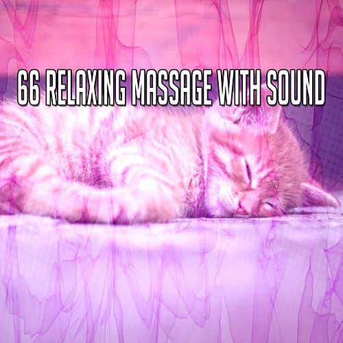 66 Relaxing Massage with Sound de Best Relaxing SPA Music