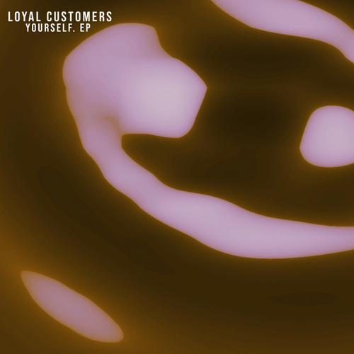 Yourself. by Loyal Customers