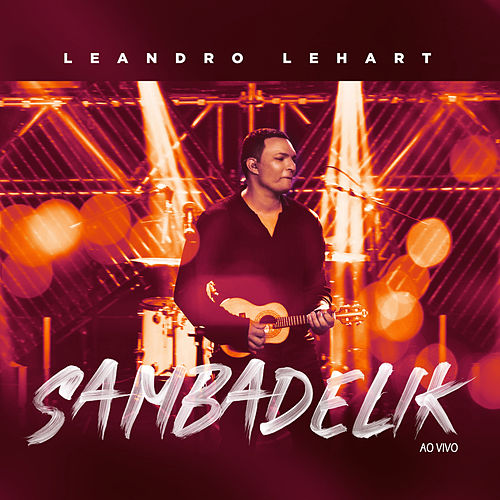 Sambadelik (Ao Vivo) de Leandro Lehart