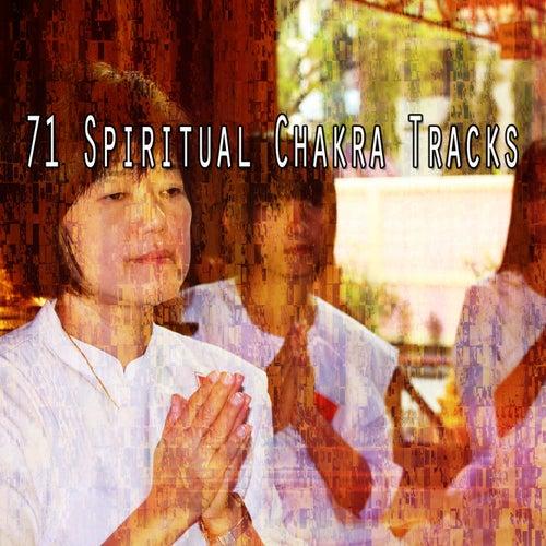71 Spiritual Chakra Tracks von Entspannungsmusik