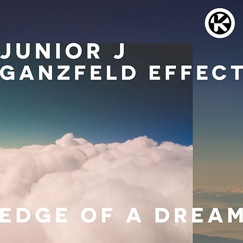 Edge of a Dream von Junior J