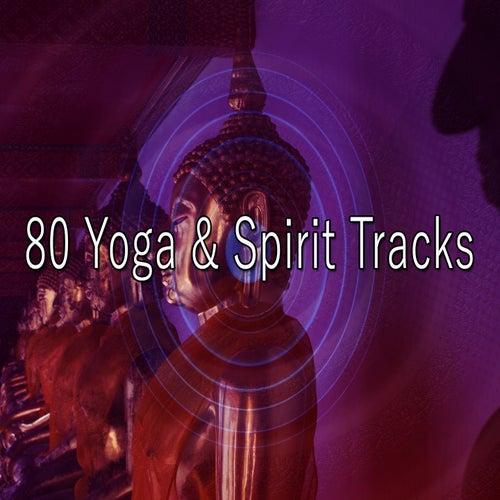 80 Yoga & Spirit Tracks de Massage Tribe