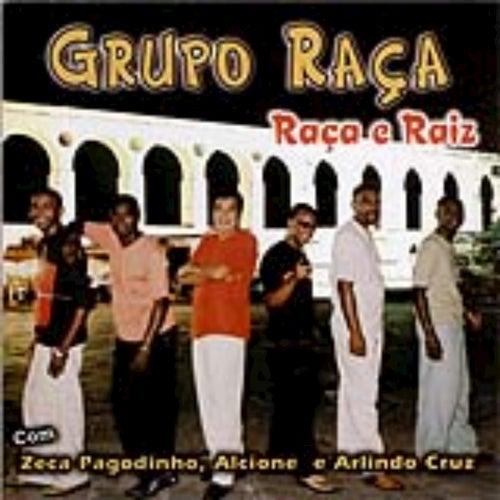 Grupo Raça - Raça e Raiz by Grupo Raça