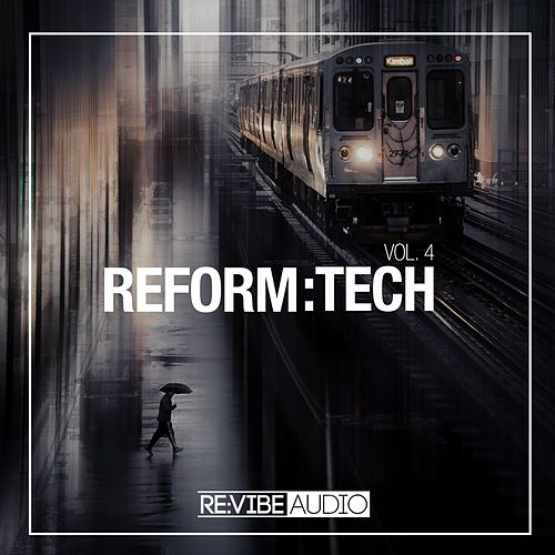 Reform:Tech, Vol. 4 de Various Artists