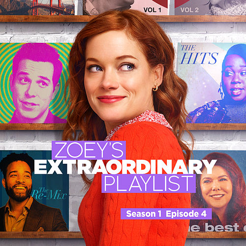 Zoey's Extraordinary Playlist: Season 1, Episode 4 (Music From the Original TV Series) by Cast  of Zoey's Extraordinary Playlist