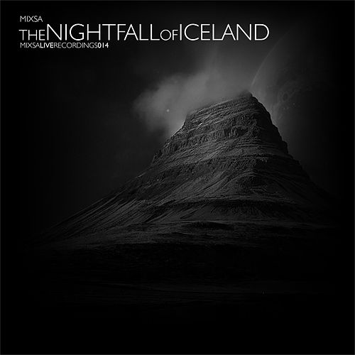 The Nightfall Of Iceland de Mixsa