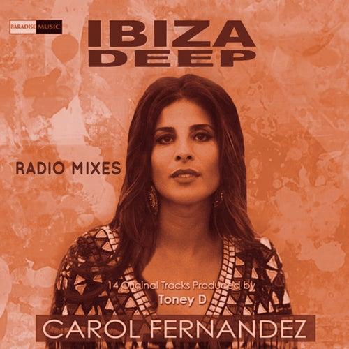 Ibiza Deep House (Radio Mixes) de Carol Fernandez