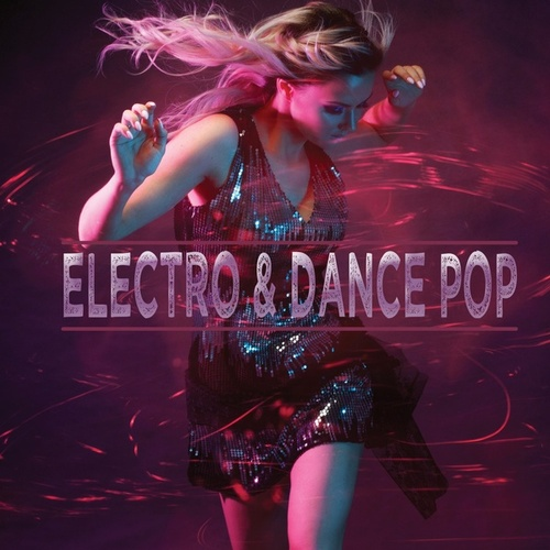 Electro & Dance Pop by Various Artists