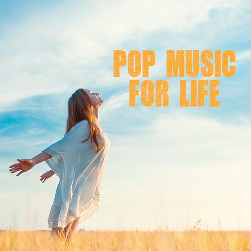 Pop Music for Life by Various Artists