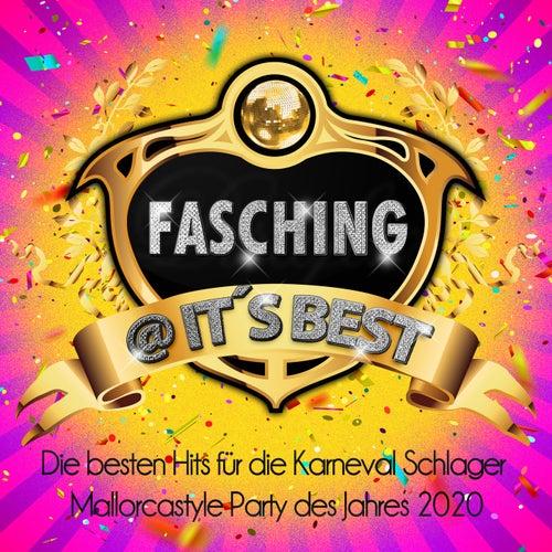 Fasching @ it's best (Die besten Hits für die Karneval Schlager Mallorcastyle Party des Jahres 2020) von Various Artists