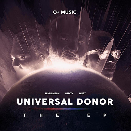 UNIVERSAL DONOR by O+