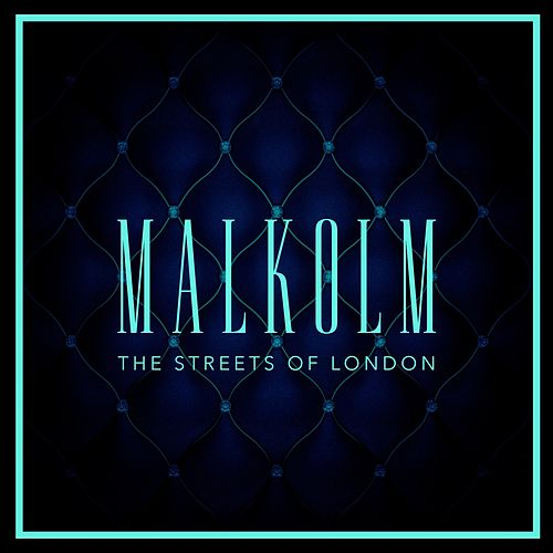 The Streets of London von Malkolm