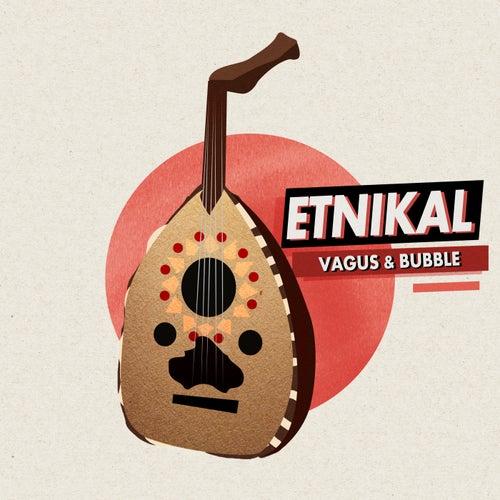 Etnikal by Vagus