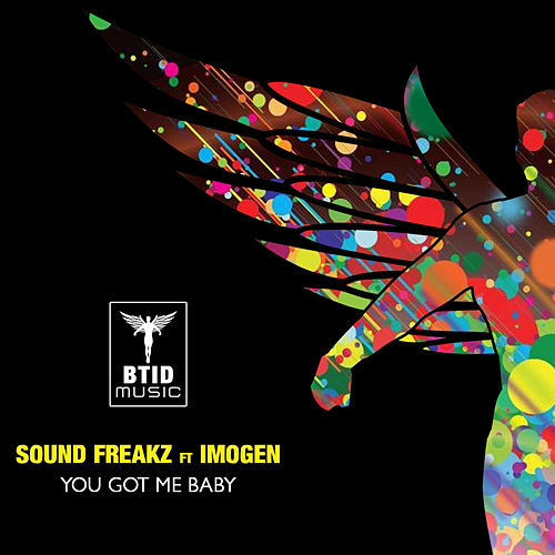 You Got Me Baby by Sound Freaks