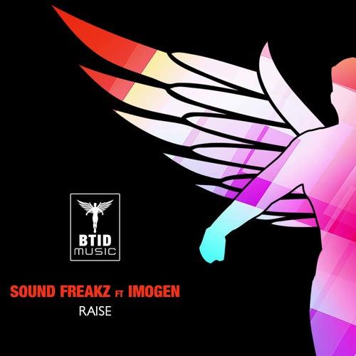 Raise (KB Project Remix) by Sound Freaks