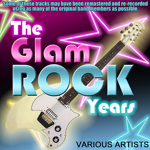 The Glam Rock Years de Various Artists