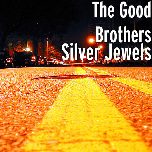 Silver Jewels de The Good Brothers