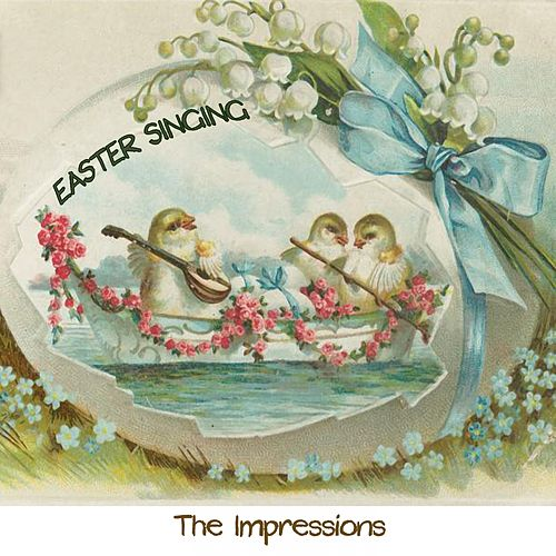 Easter Singing de The Impressions