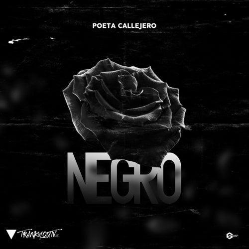 Negro by El Poeta Callejero