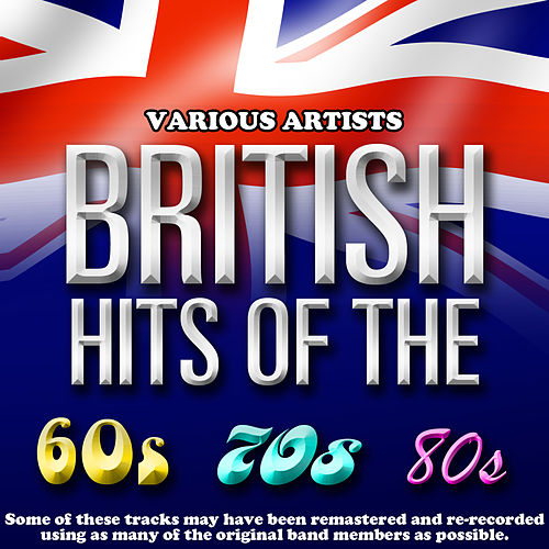 British Hits Of The 60's/70's/80's de Various Artists