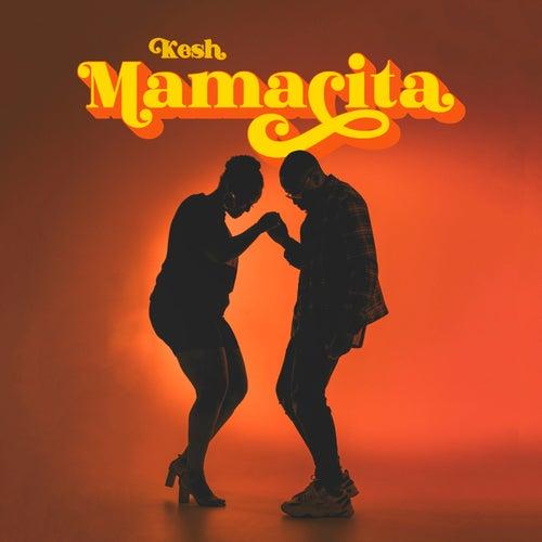 Mamacita by Kesh