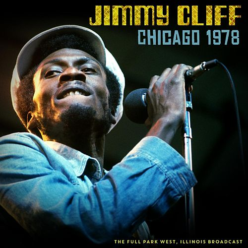 Chicago 1978 by Jimmy Cliff
