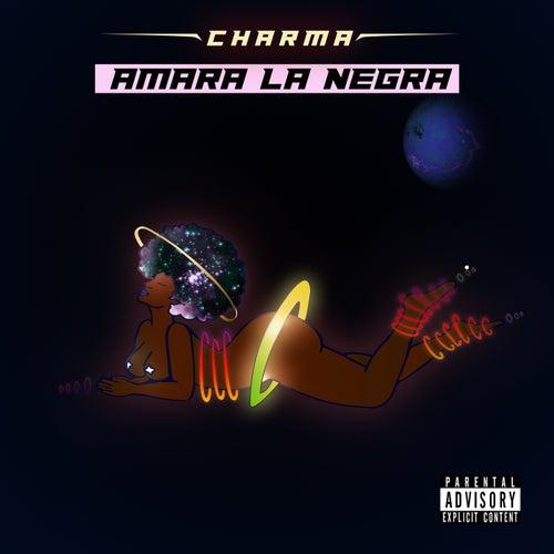 Amara La Negra de Char'ma