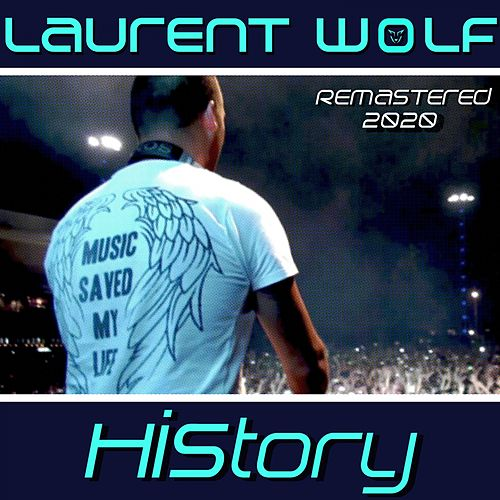 History (Remastered 2020) de Laurent Wolf