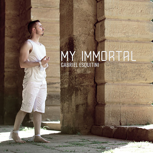 My Immortal (Cover) de Gabriel Esquitini