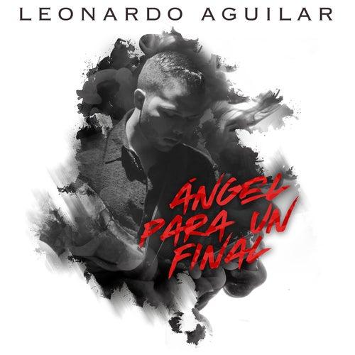 Ángel para un Final by Leonardo Aguilar