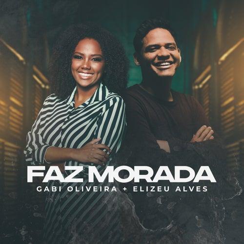 Faz Morada by Gabi Oliveira