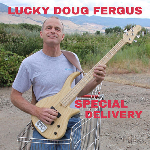 Special Delivery by Lucky Doug Fergus