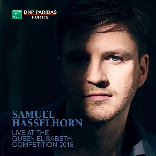 Samuel Hasselhorn Live at the Queen Elisabeth Competition 2018 von Joseph Middleton