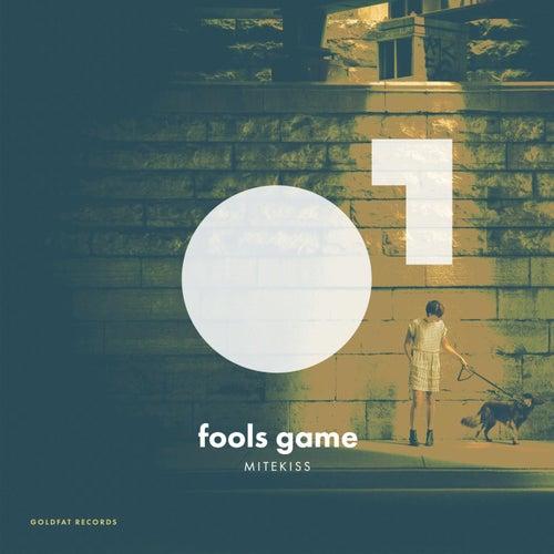 Fools Game by Mitekiss