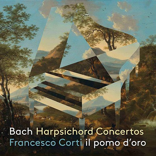J.S. Bach: Harpsichord Concertos von Francesco Corti